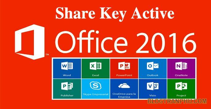 Key Office 2016 - Giúp Active Micosoft Office 2016 Mới Nhất 2019