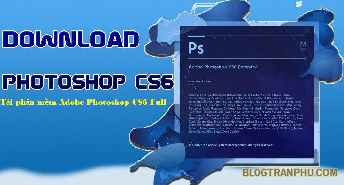 Tải Photoshop CS6 Full Crack Miễn Phí 32/64 Bit (Link Driver)