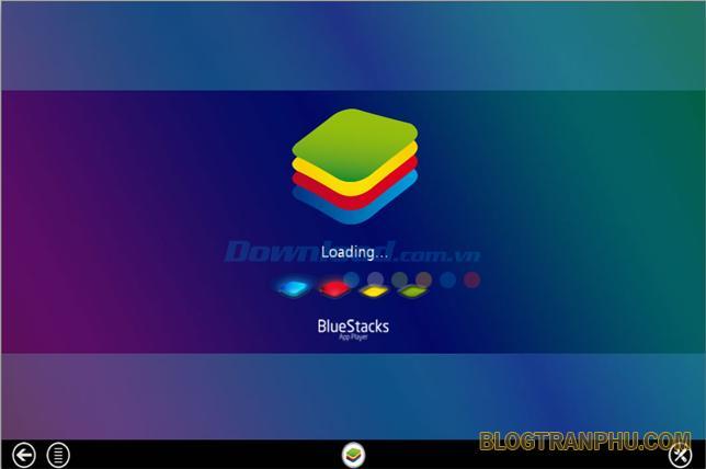 Phần mềm giả lập Android trên PC nhẹ nhất BlueStacks