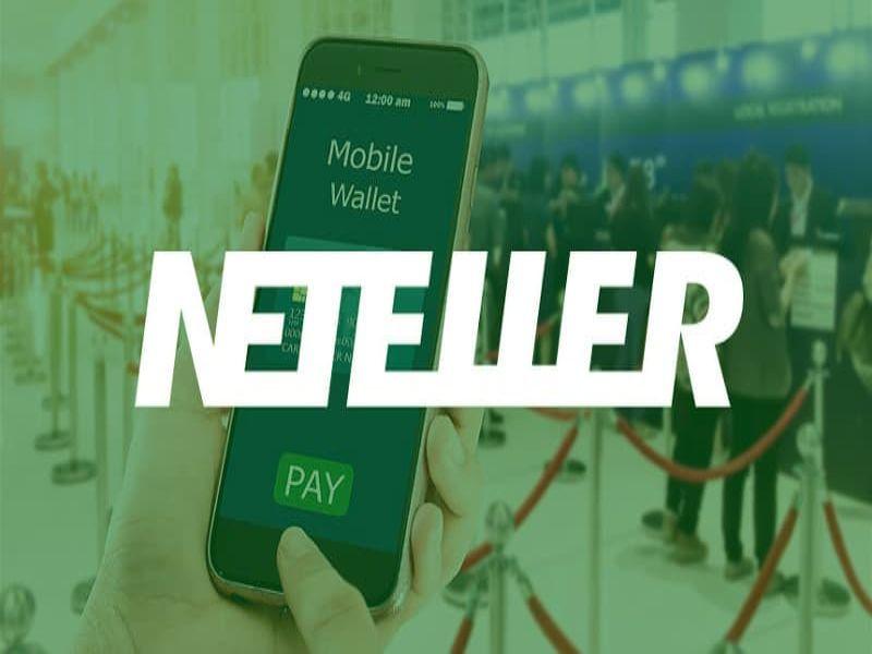 Neteller là gì? Cách cược bằng ví điện tử Neteller tại 12bet